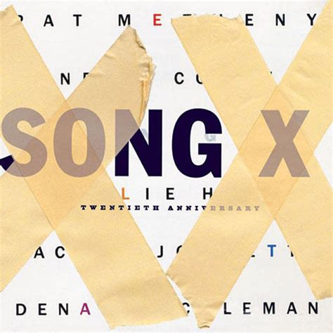 Song X: 20th Anniversary (with Ornette Coleman)   Nonesuch