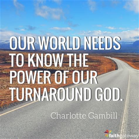 There is Nothing God Can't Turn Around - FaithGateway