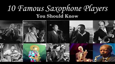 10 Famous Saxophone Players You Should Know - YouTube