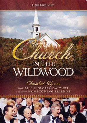 Gaither & Homecoming Friends: Church In The Wildwood DVD