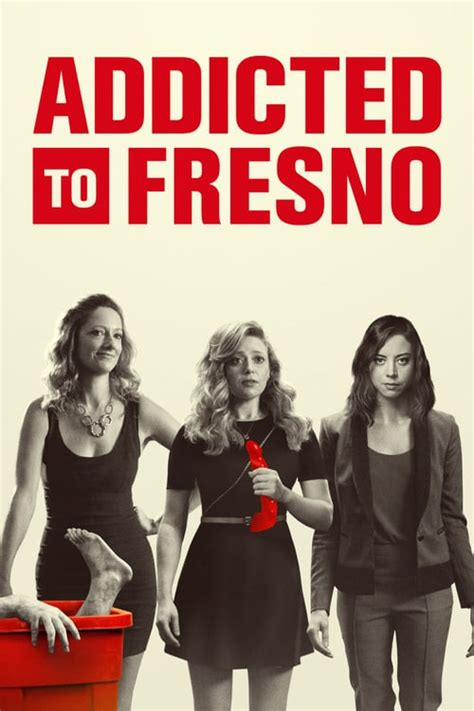 Watch Addicted to Fresno Full Movie Online | Watch Full